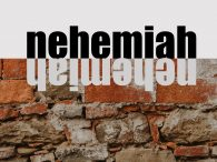 Fall Sermon Series: Nehemiah